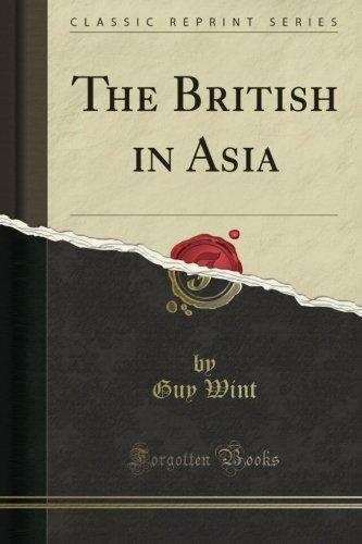 Read Online The British in Asia (Classic Reprint) PDF