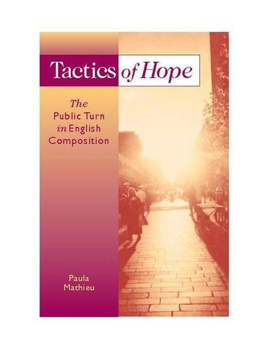 Tactics of Hope: The Public Turn in English Composition