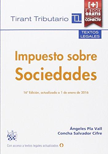 Descargar Libro Impuesto Sobre Sociedades 16ª Edición, Actualizado A 1 De Enero De 2016 Concha Salvador Cifre