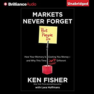 Markets Never Forget (But People Do) Audiobook