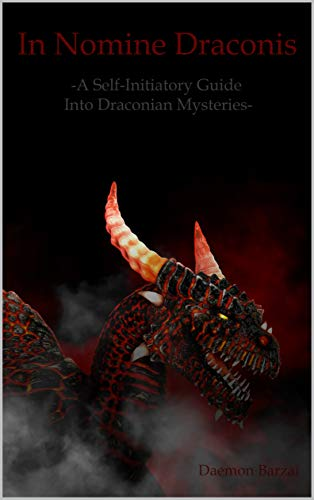 In Nomine Draconis: Self-Initiatory Guide into Draconian