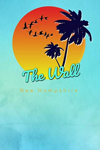 The Wall New Hampshire: Cute Sunset Palm Tree Flock of Birds Surfing Beach Dotted Grid Bullet Journal Notebook - 100 pages 6 x 9 inches Log Book (The Surfer Journals Series Volume 1)