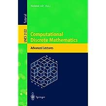 Computational Discrete Mathematics: Advanced Lectures
