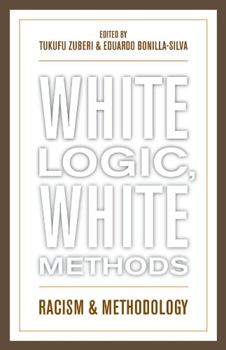 Download White Logic, White Methods: Racism and Methodology Pdf