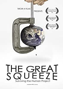 The Great Squeeze: surviving the human project (PPR version)