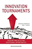 Download Innovation Tournaments: Creating and Selecting Exceptional Opportunities in PDF ePUB Free Online