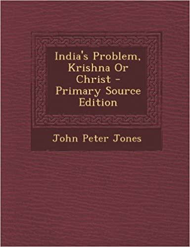 Read India's Problem, Krishna or Christ - Primary Source Edition PDF, azw (Kindle), ePub