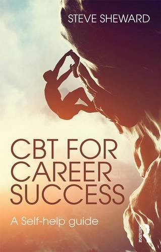 CBT for Career Success: A Self-Help Guide
