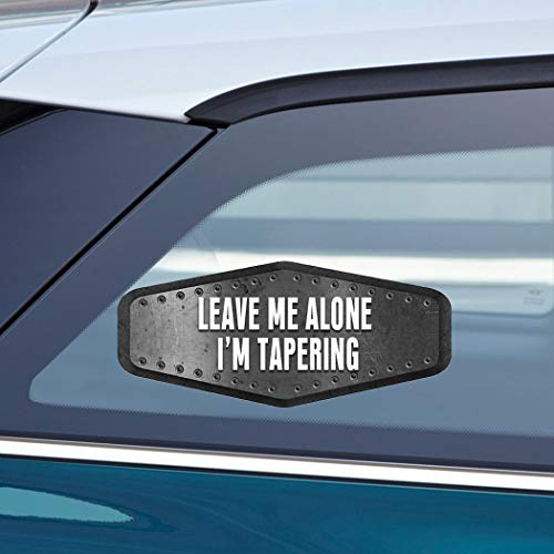 Makoroni - LEAVE ME ALONE I'M TAPERING Runner Sport Car Laptop Wall Sticker Decal - 3'by7.5'(Small) or 4'by9.5'(Large)