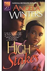 High Stakes (Arabesque) by Angela Winters (2004-01-01) Mass Market Paperback