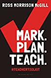 img - for Mark. Plan. Teach.: Save time. Reduce workload. Impact learning. book / textbook / text book