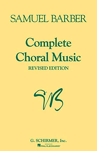 Complete Choral Music: Revised Edition