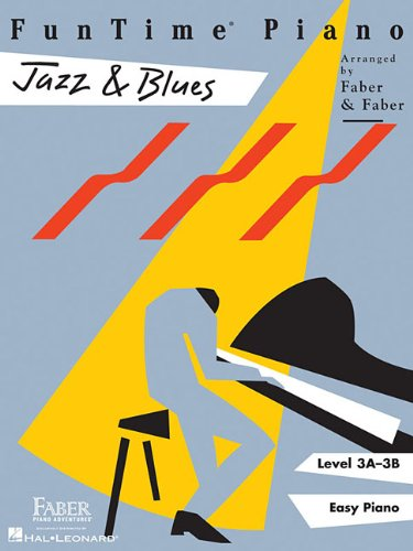 (FunTime  Piano Jazz & Blues: Level 3A-3B)