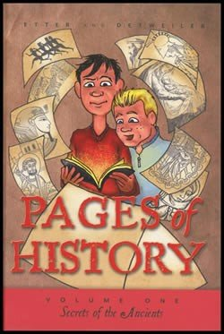 PAGES OF HISTORY VOLUME 1 Secrets of the Ancients