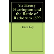 Sir Henry Harrington and the Battle of Rathdrum 1599