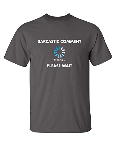 Sarcastic Comment Loading Funny Novelty Graphic Youth Kids T
