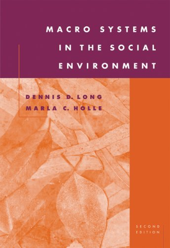 Download Macro Systems in the Social Environment:2nd (Second) edition PDF