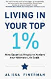 Living in Your Top 1%, Alissa Finerman, 1453619232