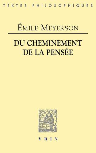 Émile Meyerson: Du cheminement de la pensée (Bibliotheque Des Textes Philosophiques) (French Edition)
