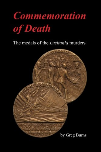 Commemoration of Death: The medals of the Lusitania murders ebook