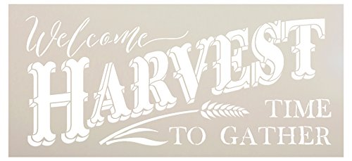 Welcome Harvest - Time to Gather Stencil with Wheat by StudioR12 Reusable Word Template for Painting on Wood DIY Home Decor Thanksgiving Signs Fall Autumn Mixed Media Select Size (16