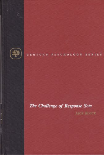 The challenge of response sets;: Unconfounding meaning, acquiescence, and social desirability in the MMPI (The Century psychology series) ()