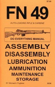 FN 49 Auto-Loading Rifle & Carbine Do Everything Manual