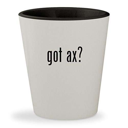 got ax? - White Outer & Black Inner Ceramic 1.5oz Shot Glass