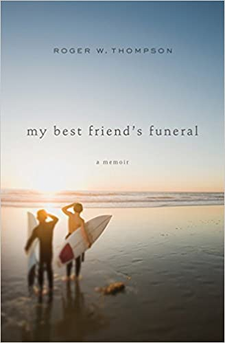 Image result for roger thompson my best friend's funeral
