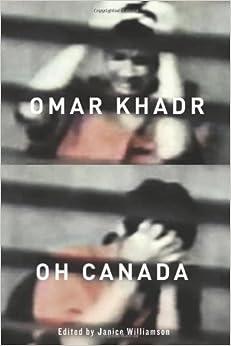 Book Omar Khadr, Oh Canada by Janice Williamson (2012-05-01)