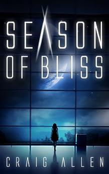 Season of Bliss by [Allen, Craig]