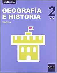 Inicia Dual Geografía E Historia. Libro Del Alumno