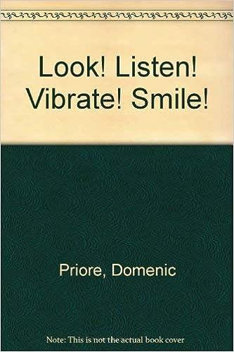 Look Listen Vibrate Smile: Domenic Priore: 9780962174407