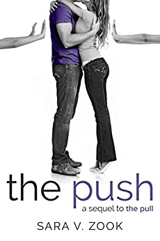 The Push (A Sequel to The Pull) by [Zook, Sara V.]