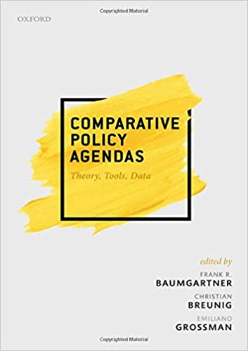 Comparative Policy Agendas: Theory, Tools, Data: Frank R ...