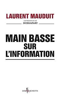 Main basse sur l'information par  Mediapart