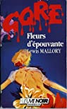 Fleurs d'épouvante par Mallory