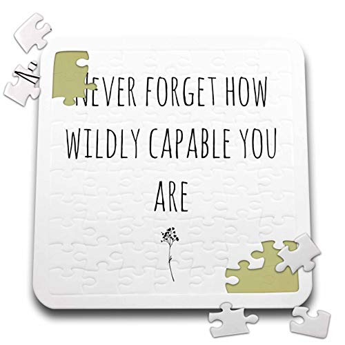 3dRose 3DRose Gabriella-Quote - Image of Never Forget How Wildly Capable You are Quote - 10x10 Inch Puzzle (pzl_316935_2)
