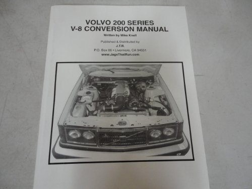 Volvo 200 Series V-8 Conversion Manual