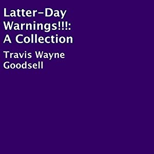 Latter-Day Warnings!!! Audiobook