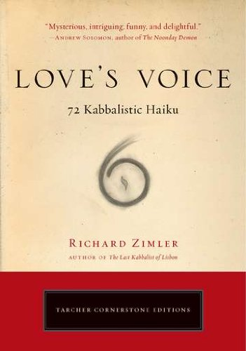 Love's Voice: 72 Kabbalistic Haiku (Cornerstone Editions) by Brand: Tarcher