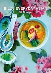 Bill's Everyday Asian (Hardback)