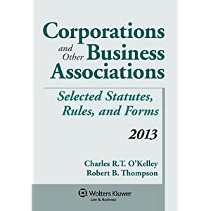 Corporations and Other Business Associations 2013 Statutory Supplement
