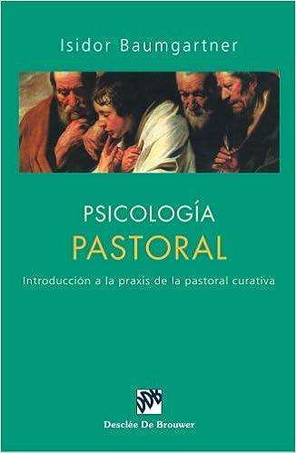 Psicología Pastoral (Biblioteca Manual Desclée): Amazon.es: Baumgartner, Isidor: Libros