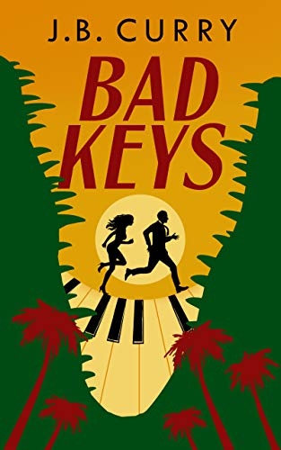 Bad Keys (Pianos Wild Book 1)