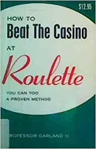 How To Beat Roulette Consistently