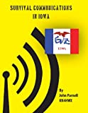 Survival Communications in Iowa, John Parnell, 1478288833