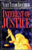 Interest of Justice, Nancy Taylor Rosenberg, 0525936807