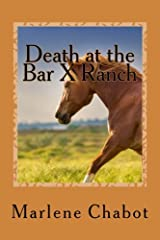Death at the Bar X Ranch (A Mary Malone Mystery) (Volume 1) Paperback