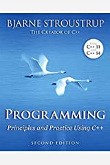 Programming: Principles and Practice Using C++ (2nd Edition) Paperback